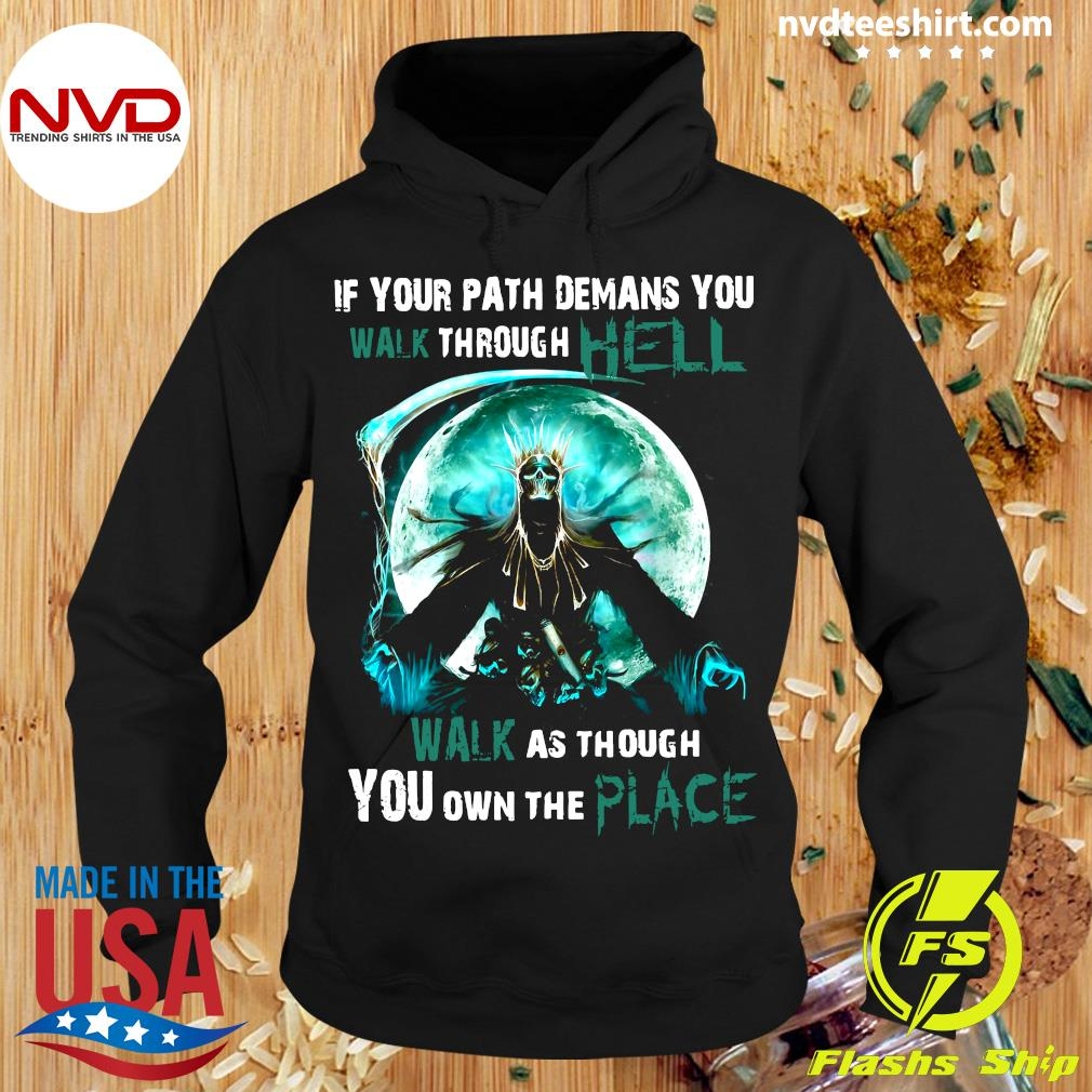 Funny Skull Witch If Your Path Demands You To Walk Through Hell Walk As Though You Own The Place T-s Hoodie
