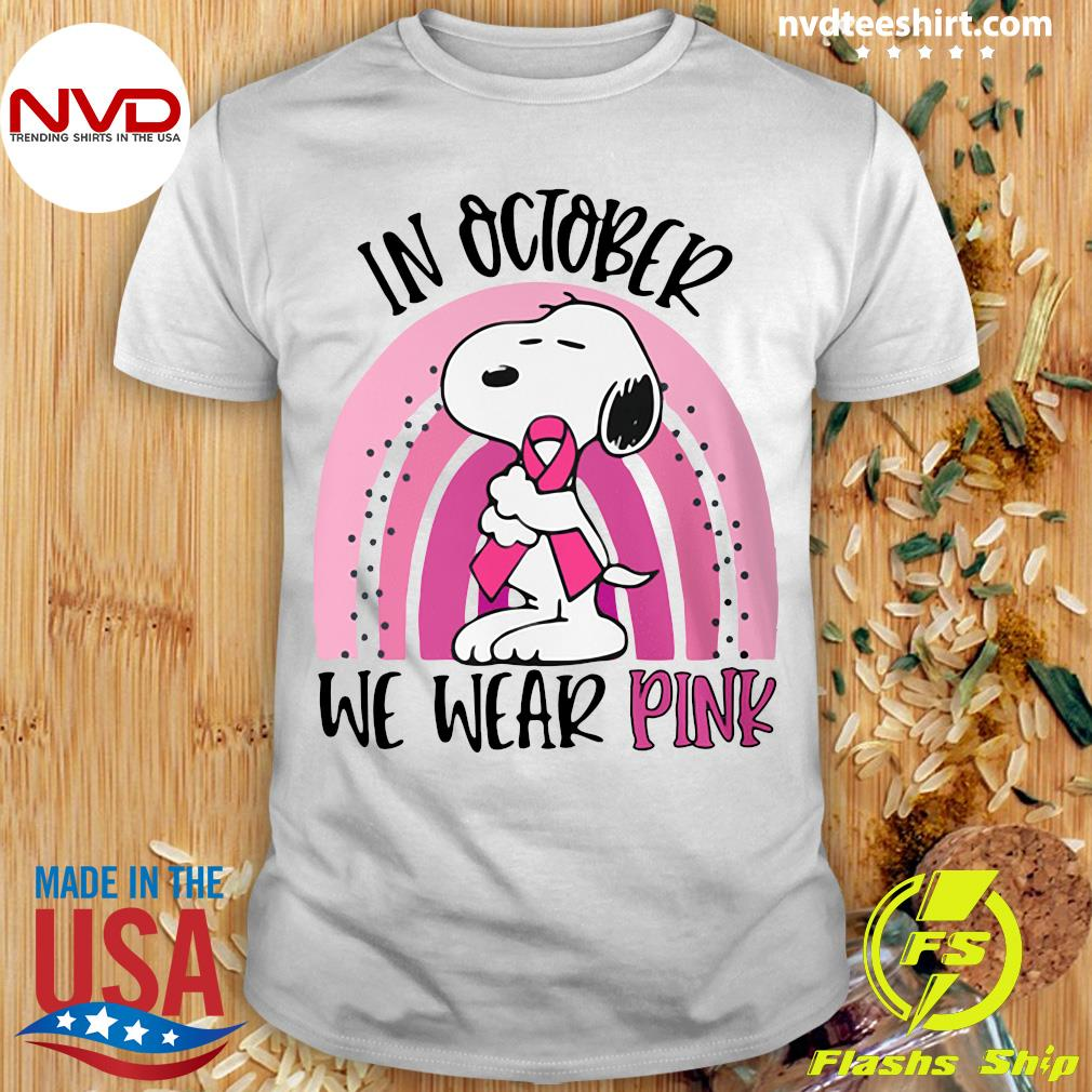 Funny Snoopy Breast Cancer In October We Wear Pink T-shirt