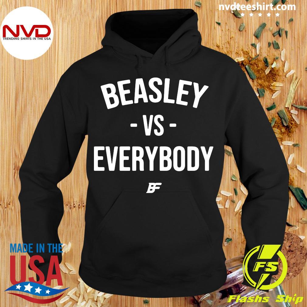 Official Beasley Vs Everybody T-s Hoodie
