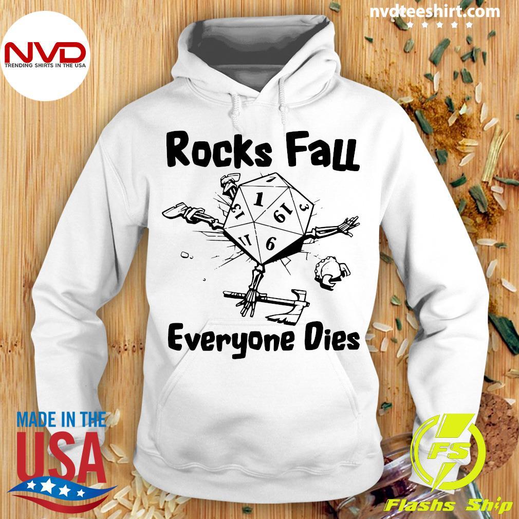 Official Rocks Fall Everyone Dies T-s Hoodie