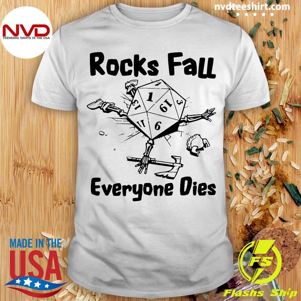 Official Rocks Fall Everyone Dies T-shirt