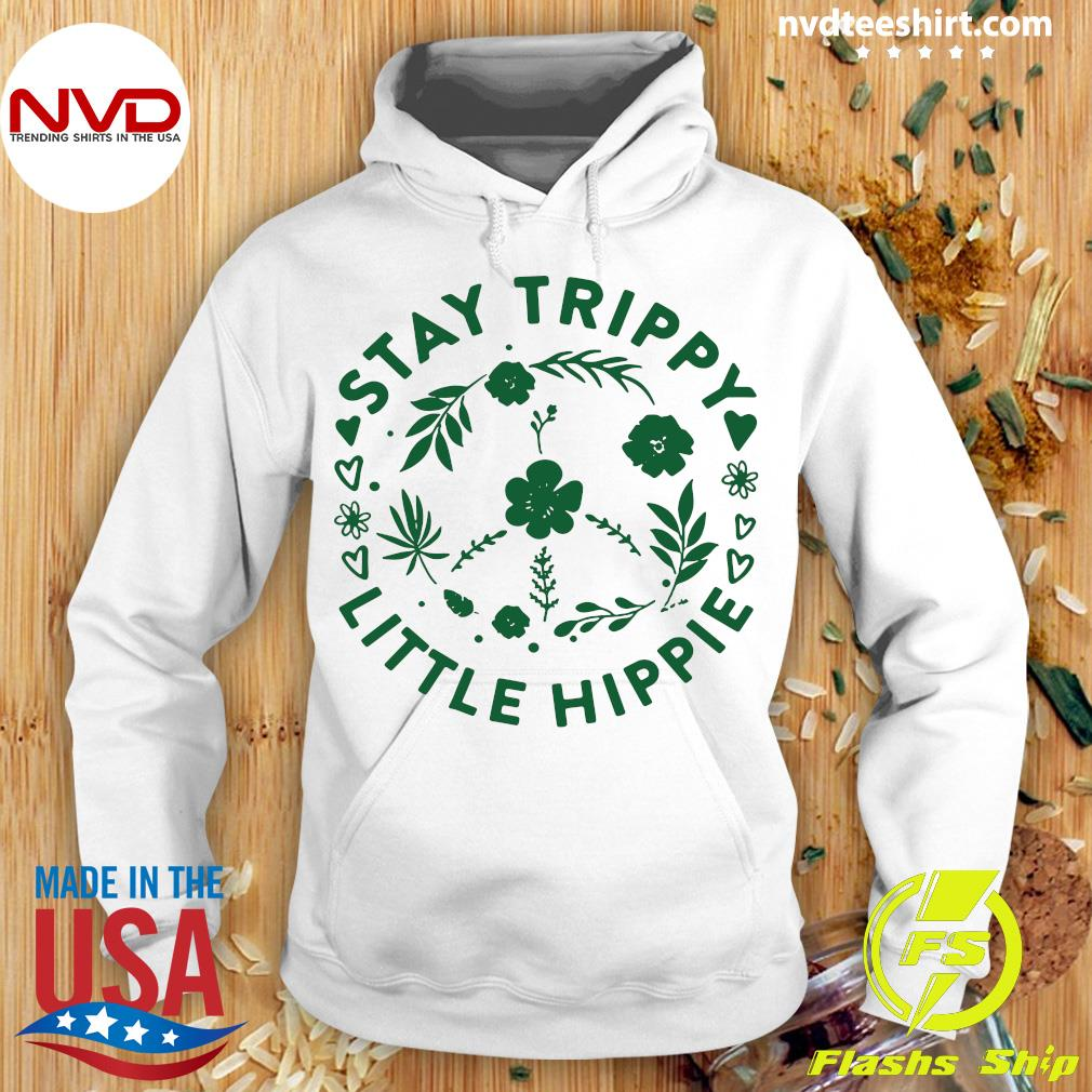 Official Stay Trippy Little Hippie Floral Peace Sign T-s Hoodie