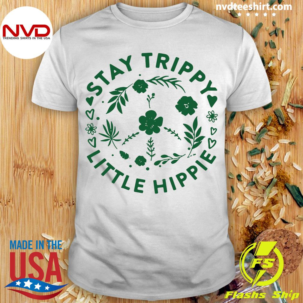 Official Stay Trippy Little Hippie Floral Peace Sign T-shirt