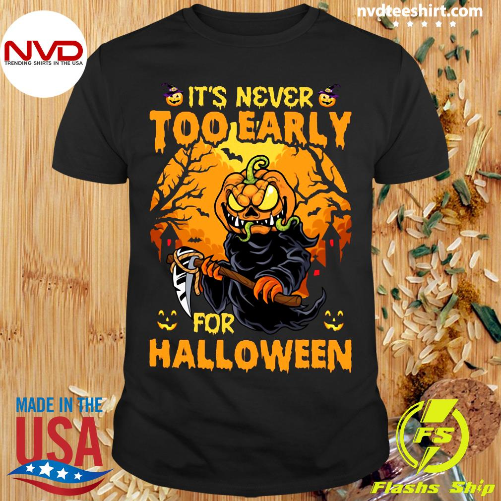 Funny Skull It's Never Too Early For Halloween T-Shirt Masswerks Store