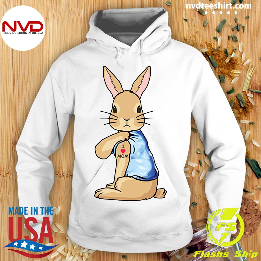 Bunny I Love Mom Tattoo Shirt Hoodie