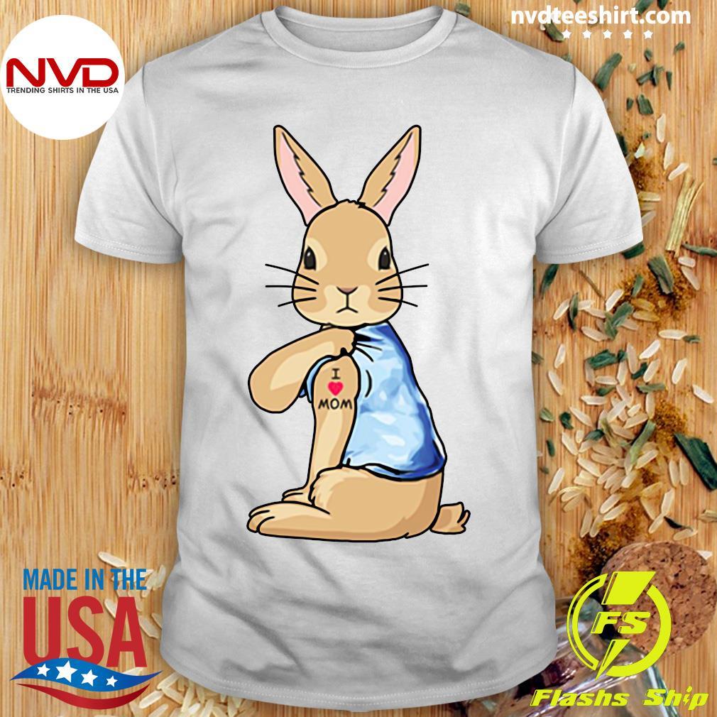 Bunny I Love Mom Tattoo Shirt