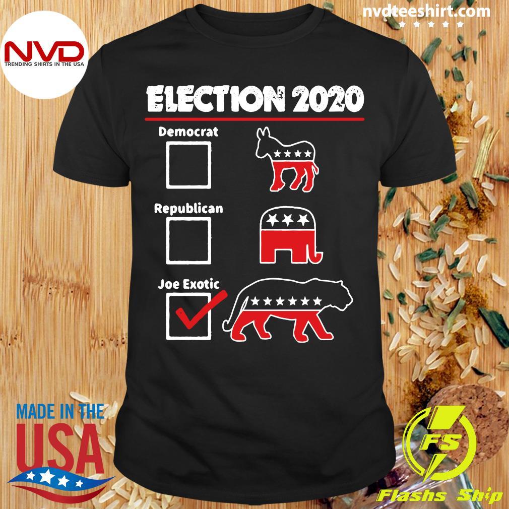 Election 2020 Democrat Republican Joe Exotic Shirt