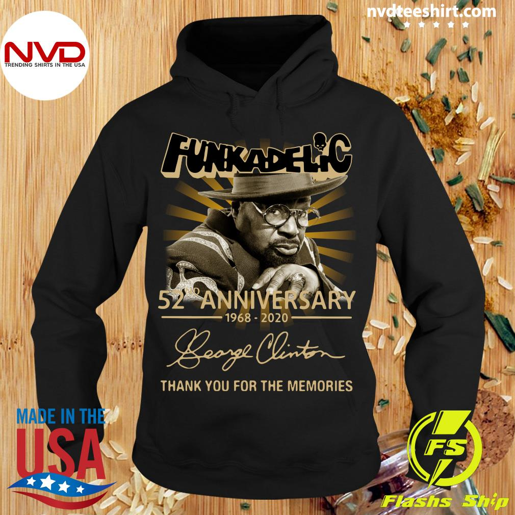 Funkadelic 52nd Anniversary 1968 2020 Thank You For The Memories Shirt Hoodie