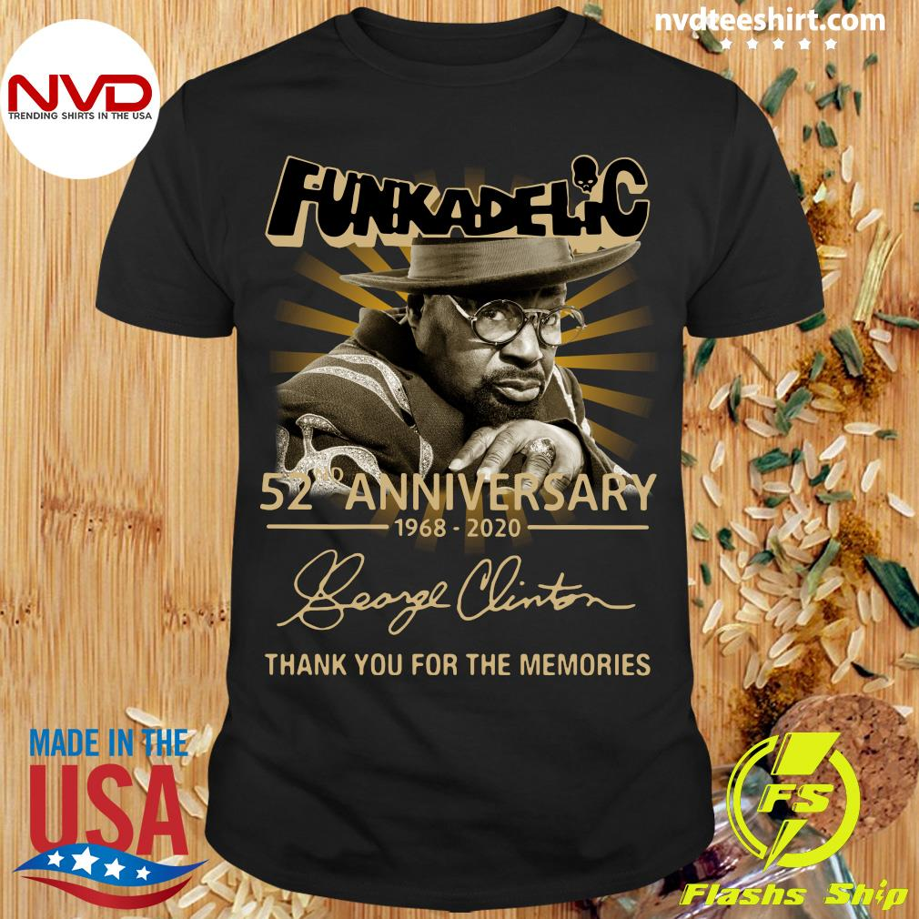 Funkadelic 52nd Anniversary 1968 2020 Thank You For The Memories Shirt