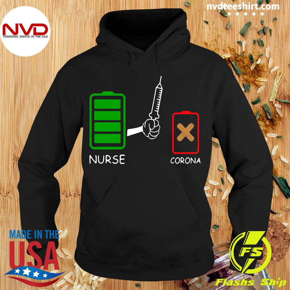 Official Battery source Nurse and Coronavirus For Shirt Hoodie