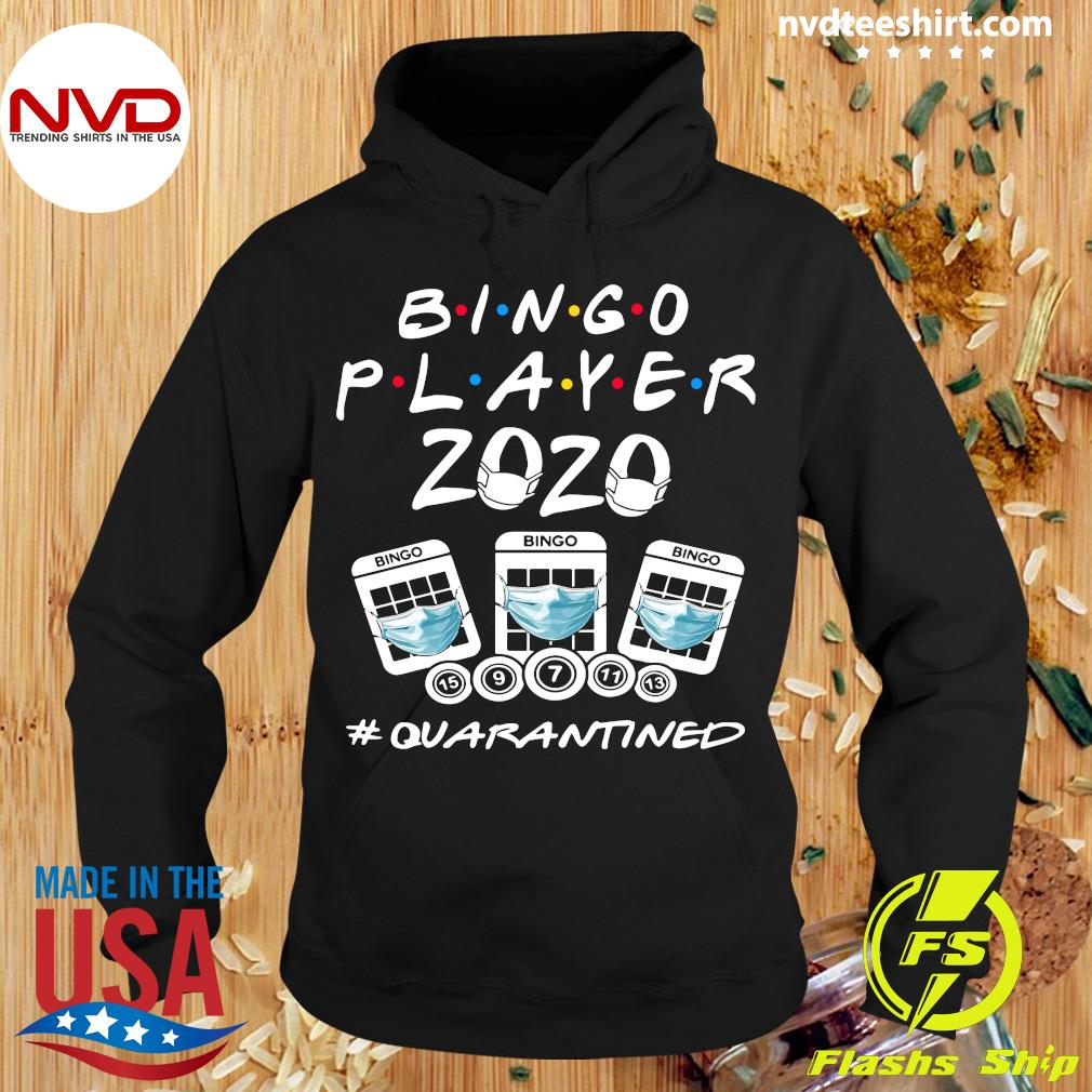 Official Bingo Player 2020 #quarantined Shirt Hoodie