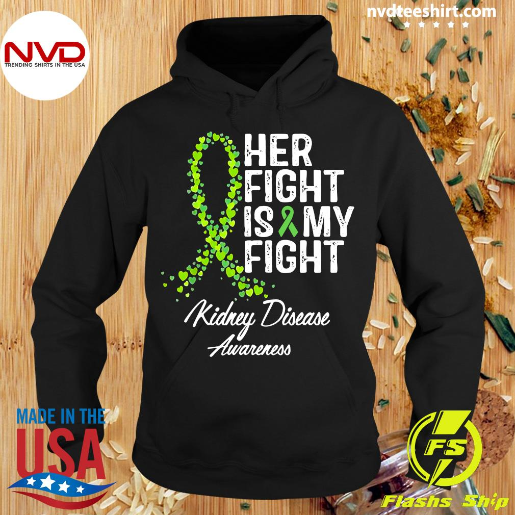 Official Her Fight Is My Fight Kidney Disease Awareness Shirt Hoodie