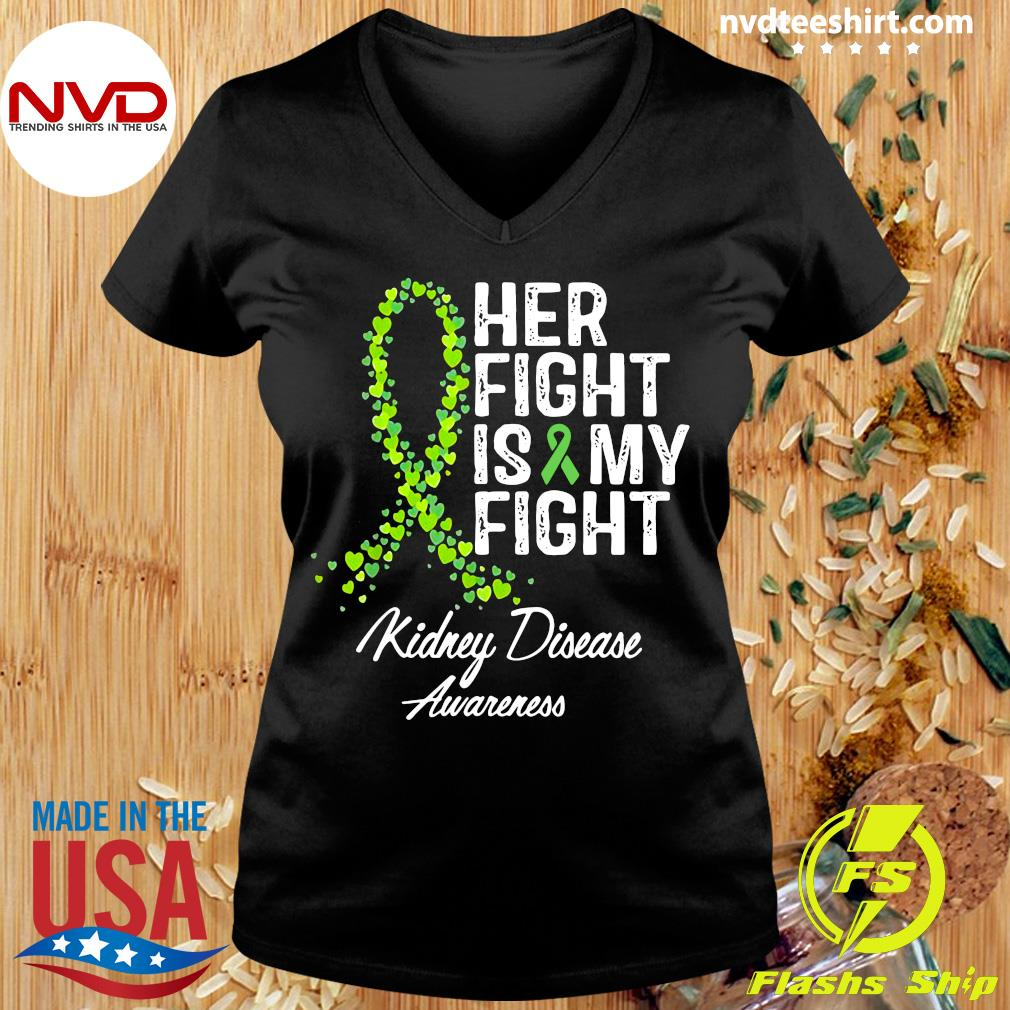 Official Her Fight Is My Fight Kidney Disease Awareness Shirt Ladies tee