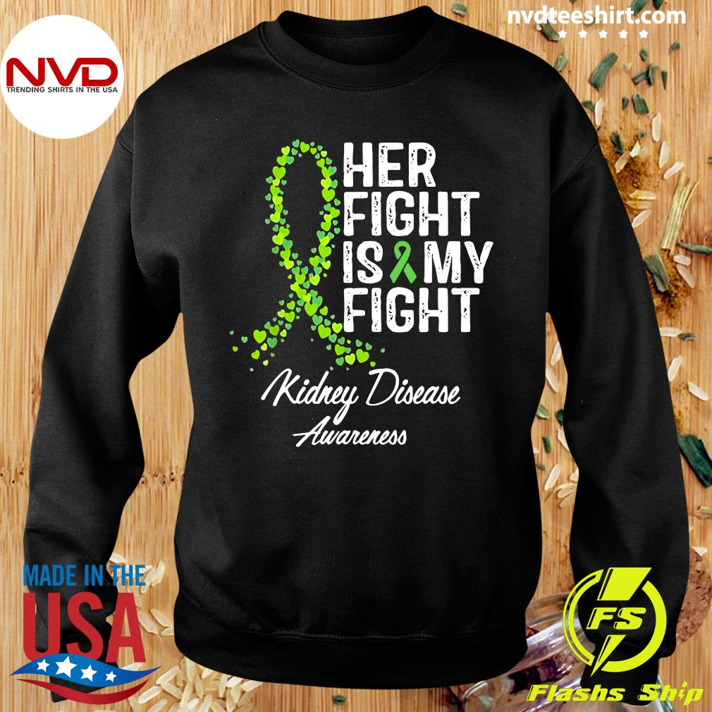 Official Her Fight Is My Fight Kidney Disease Awareness Shirt Sweater
