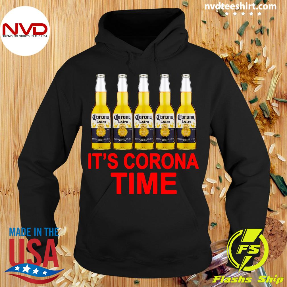 Official It's Corona Time Beer Shirt Hoodie