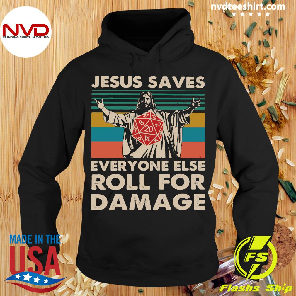 Official Jesus Saves Everyone Else Roll For Damage Shirt Hoodie