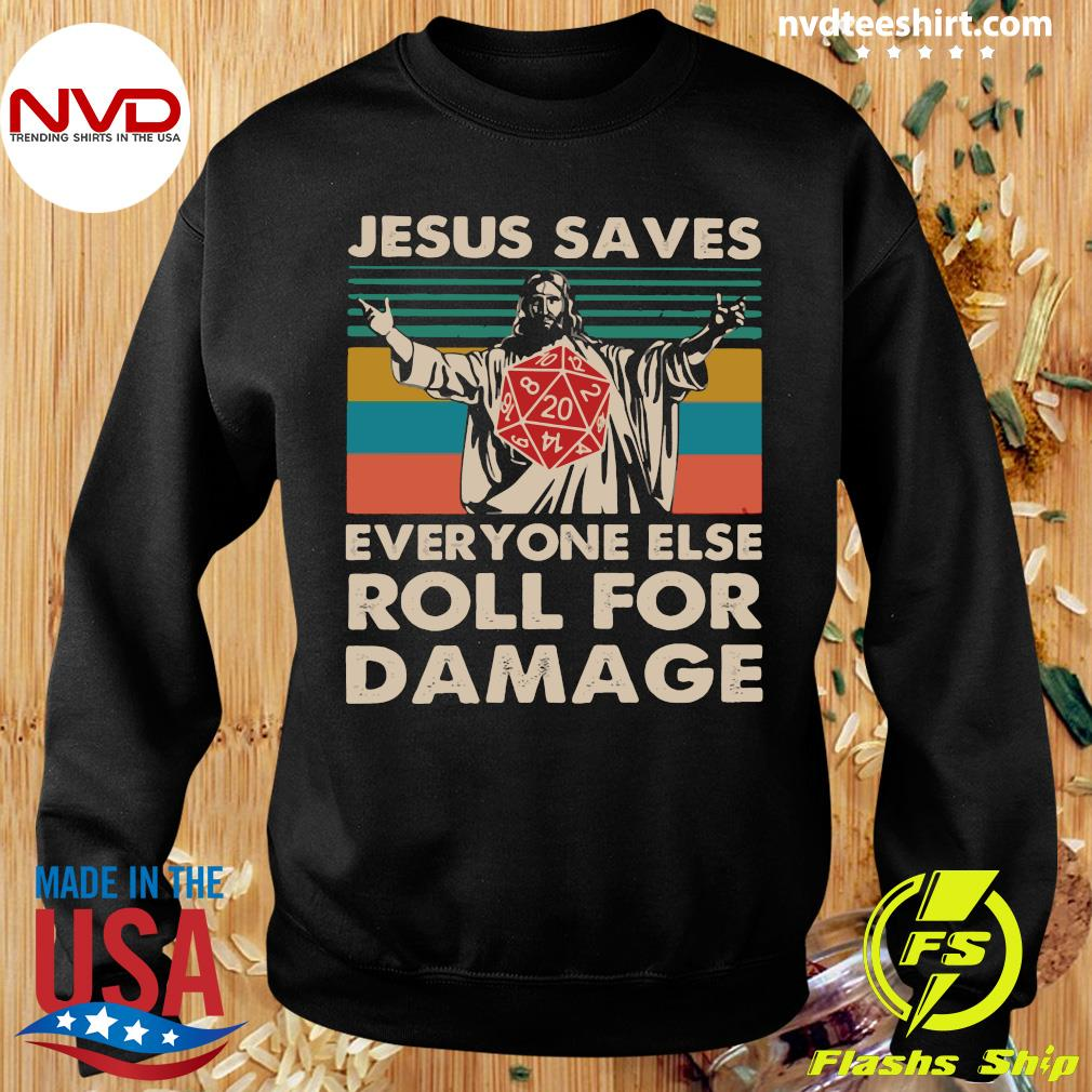 Official Jesus Saves Everyone Else Roll For Damage Shirt Sweater