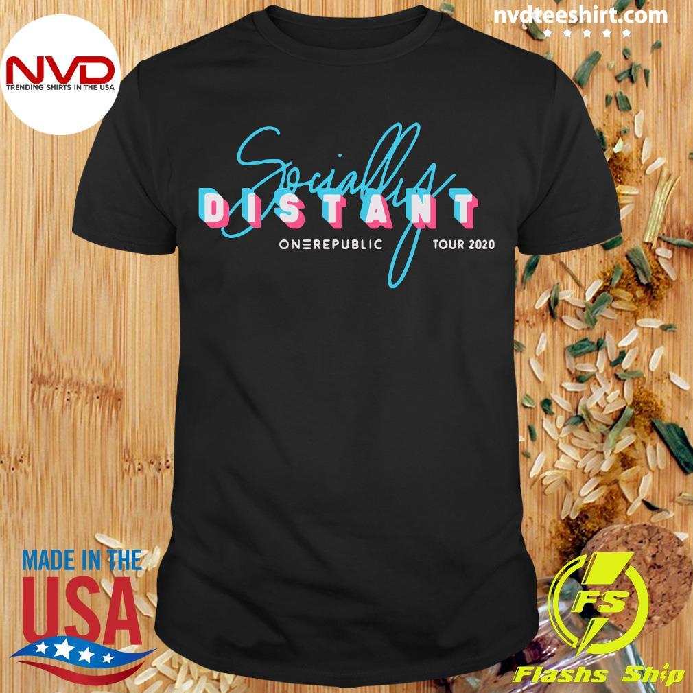 Official Socially Distant One Republic Tour 2020 Shirt
