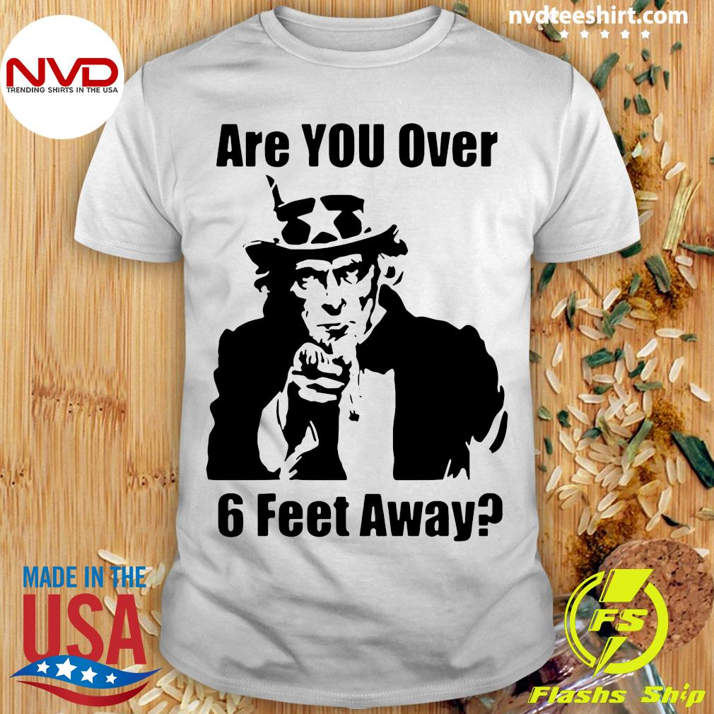 Official Uncle Sam Asks Are You Social Distancing Shirt