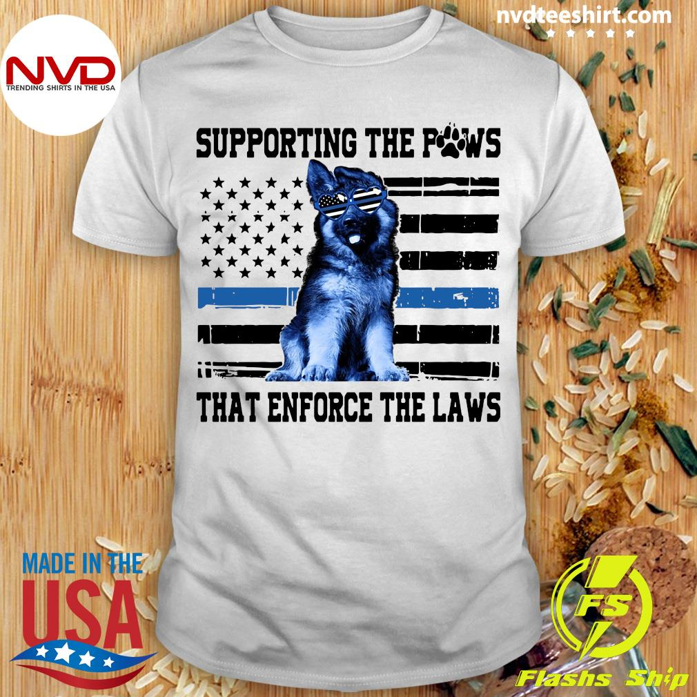 Paw American flag Supporting The Paws That Enforce The Laws Shirt