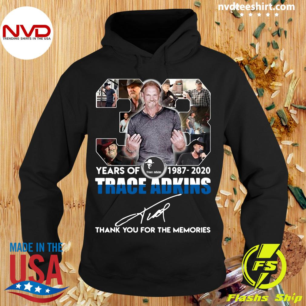 Alan JackSon 33 Years Of 1987 2020 Trace Adkins Thank You For The Memories Shirt Hoodie