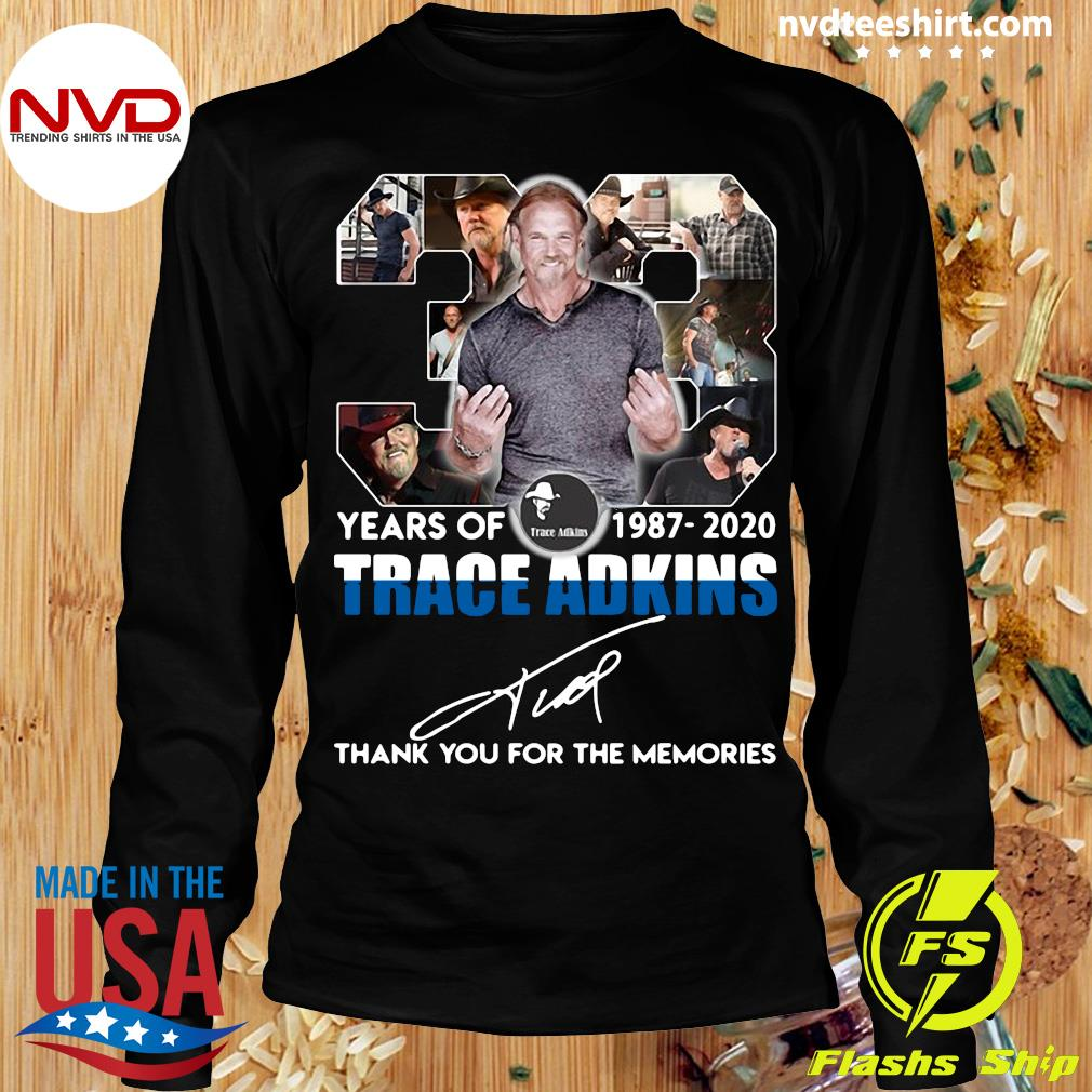 Alan JackSon 33 Years Of 1987 2020 Trace Adkins Thank You For The Memories Shirt Longsleeve