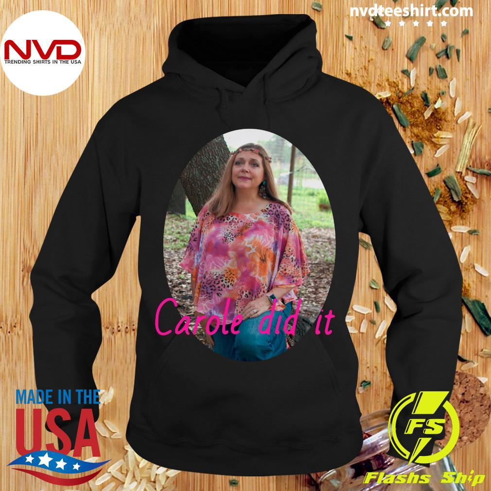 Official Carole Baskin Carole Did It Shirt Nvdteeshirt