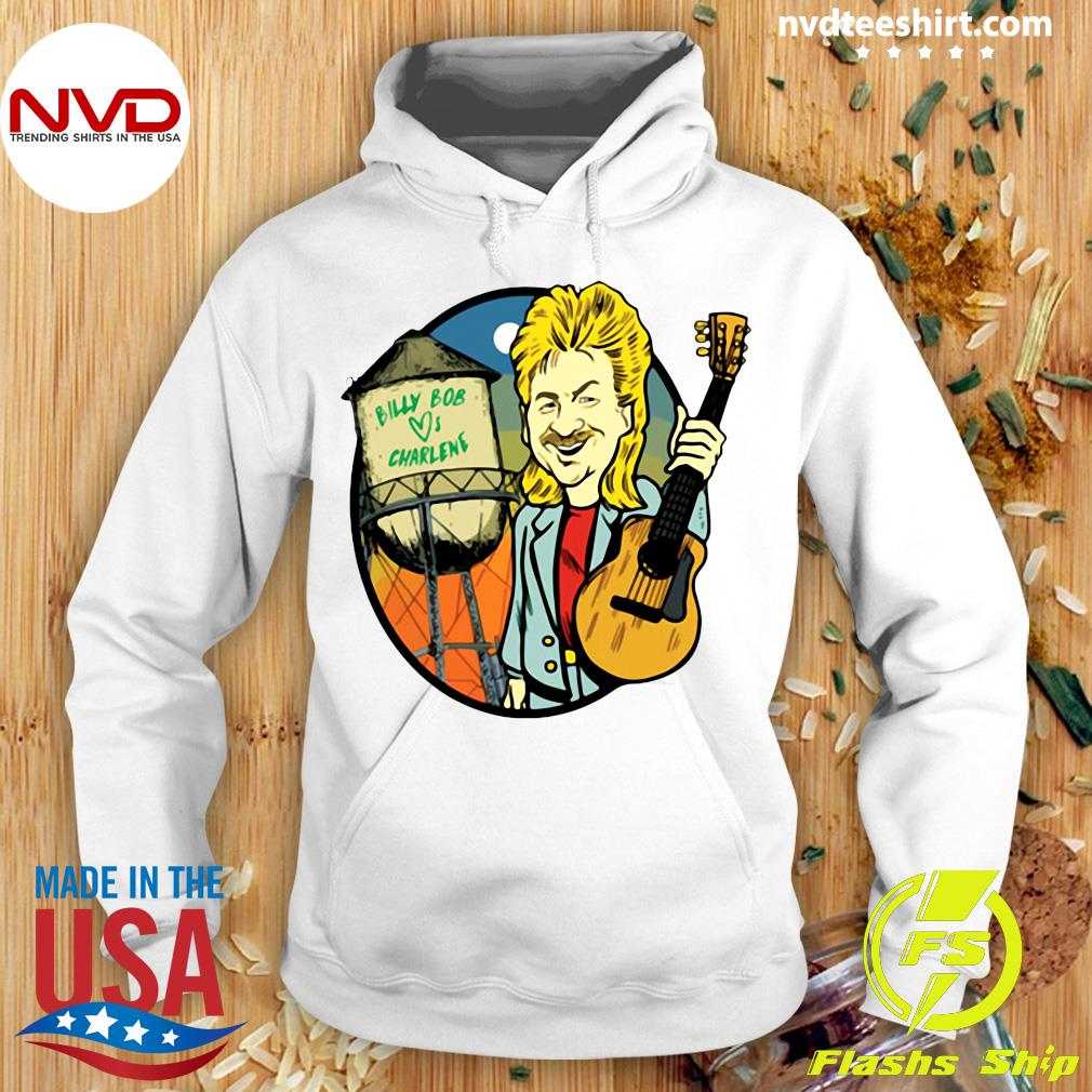 Official Joe Diffie Billy Bob Loves Charlene Shirt Hoodie