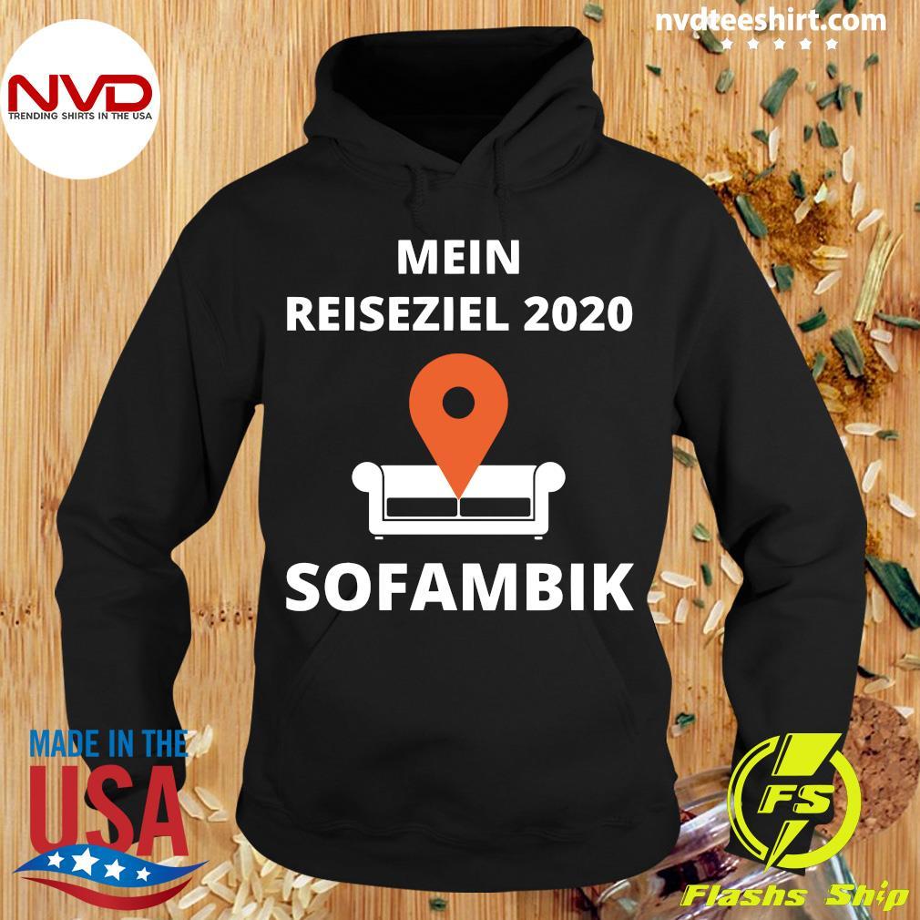 Official Mein Reiseziel 2020 Sofambik Shirt Hoodie