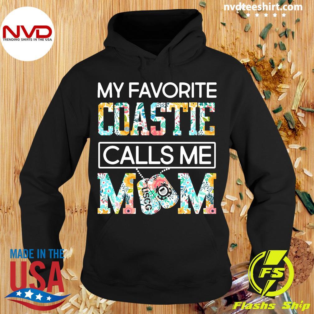Official My Favorite Coastie Calls Me Mom Shirt Hoodie