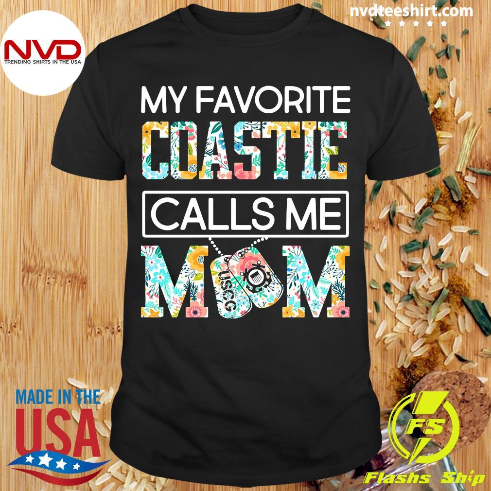 Official My Favorite Coastie Calls Me Mom Shirt