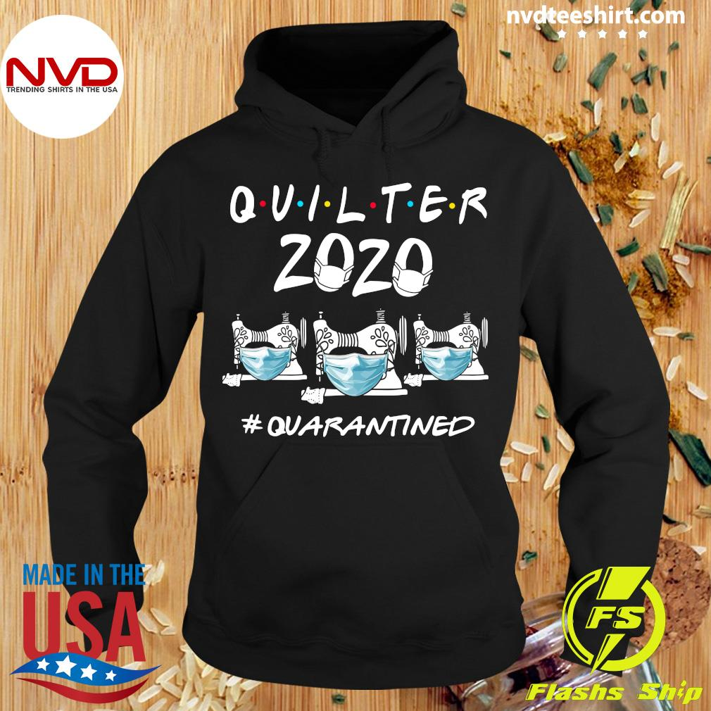 Official Quilter 2020 #Quarantined Shirt Hoodie