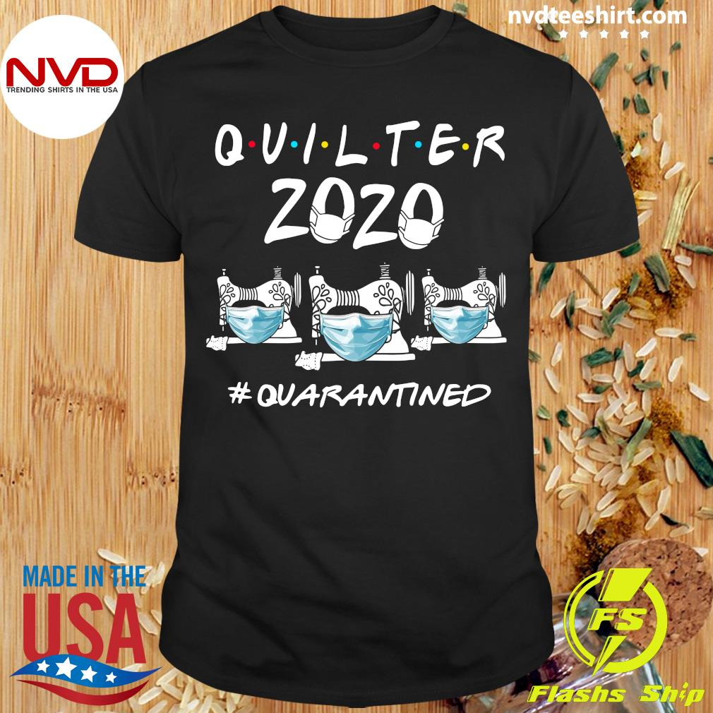 Official Quilter 2020 #Quarantined Shirt