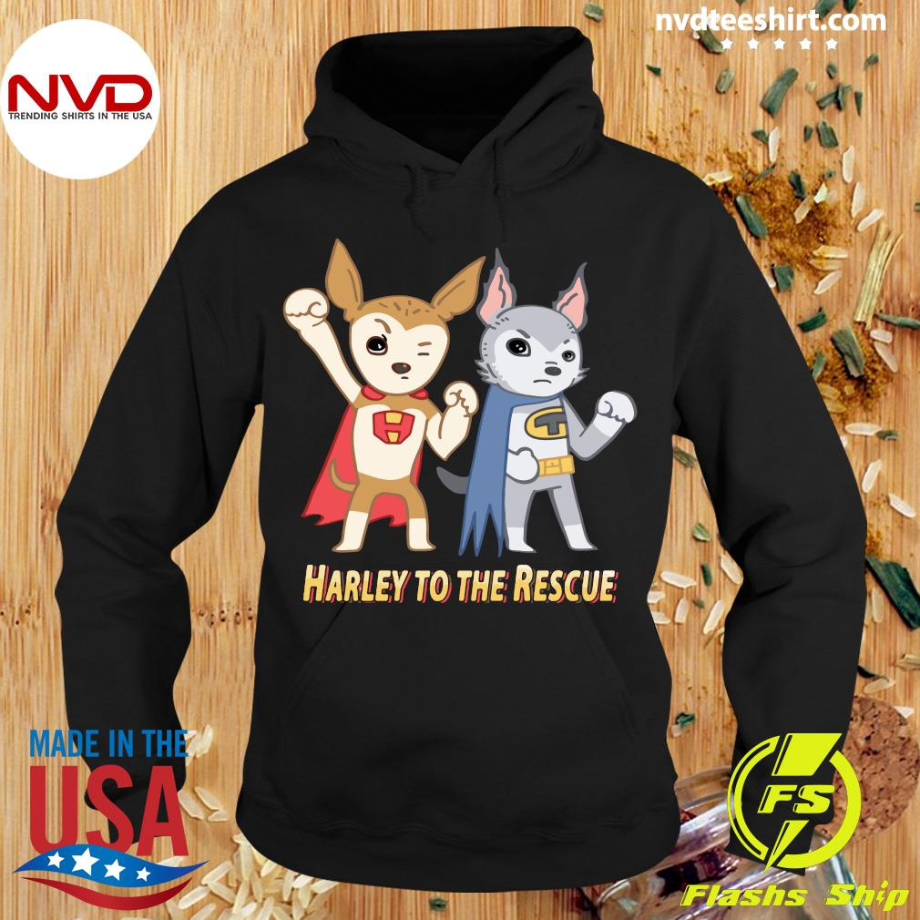 Superheroes Against Puppy Mills Harley To The Rescue Shirt Hoodie