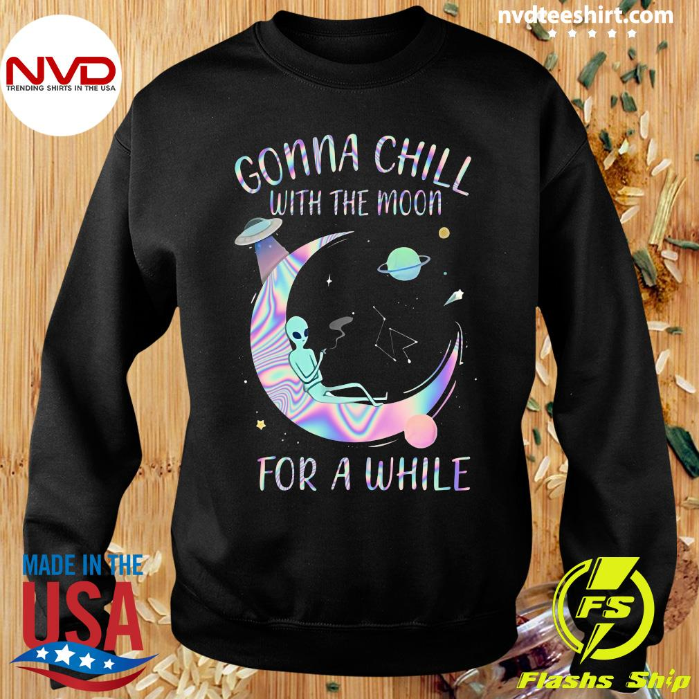 Astronomy Gonna Chill With The Moon For A While Shirt Sweater