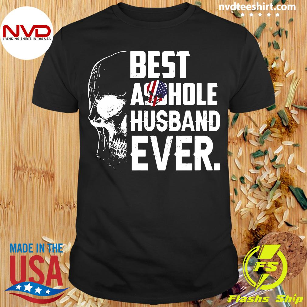 Best Assohle Husband Ever Skull Shirt