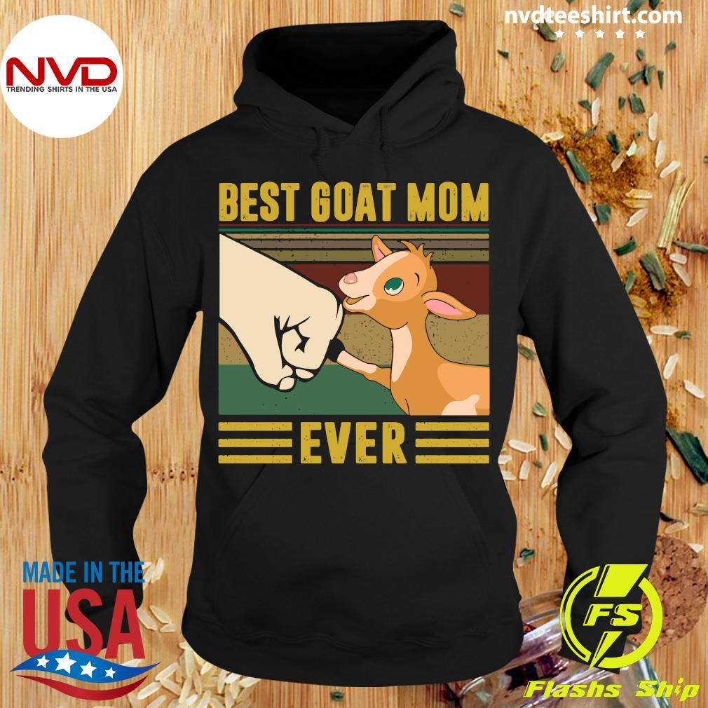 Best Goat Mom Ever Vintage Shirt Hoodie