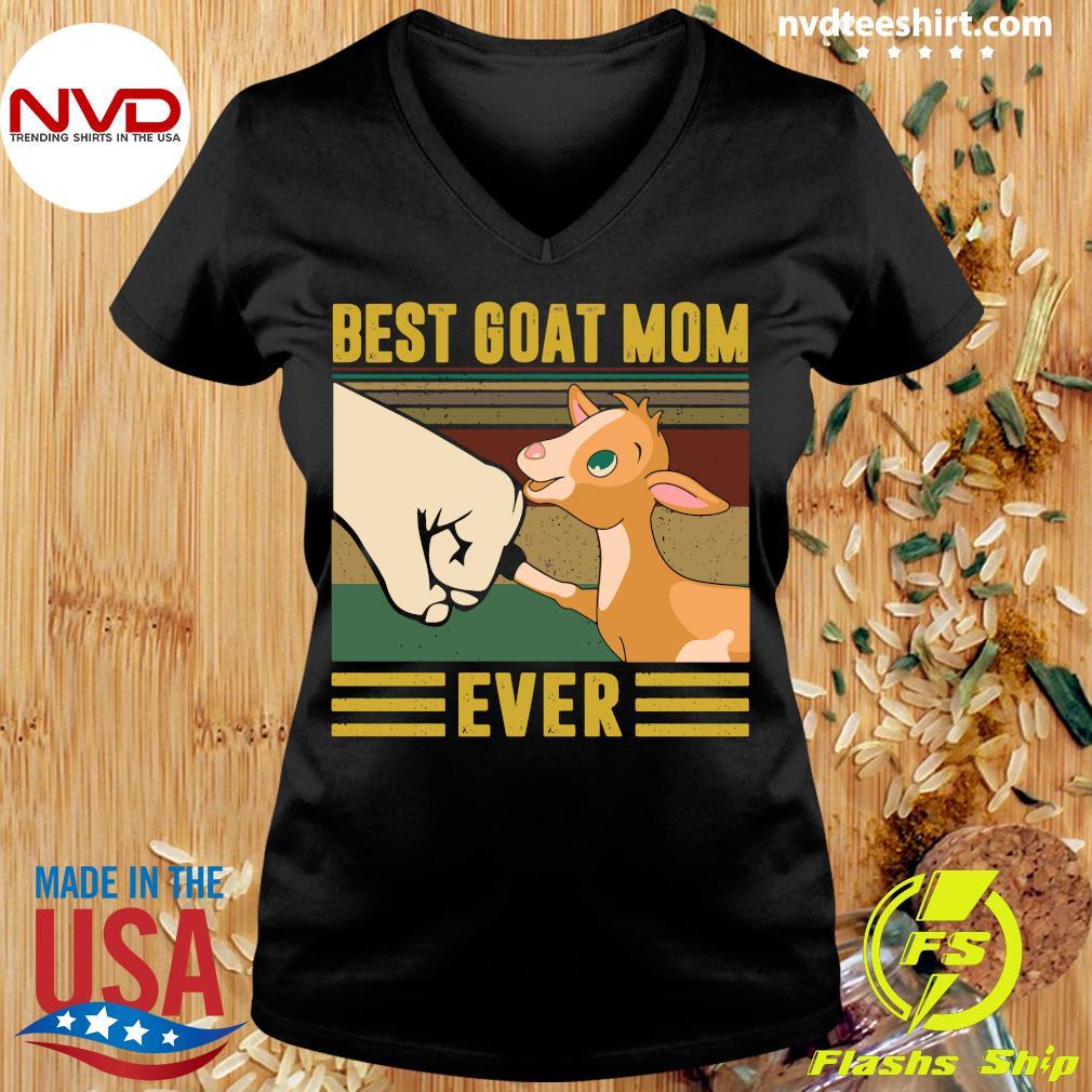 Best Goat Mom Ever Vintage Shirt Ladies tee