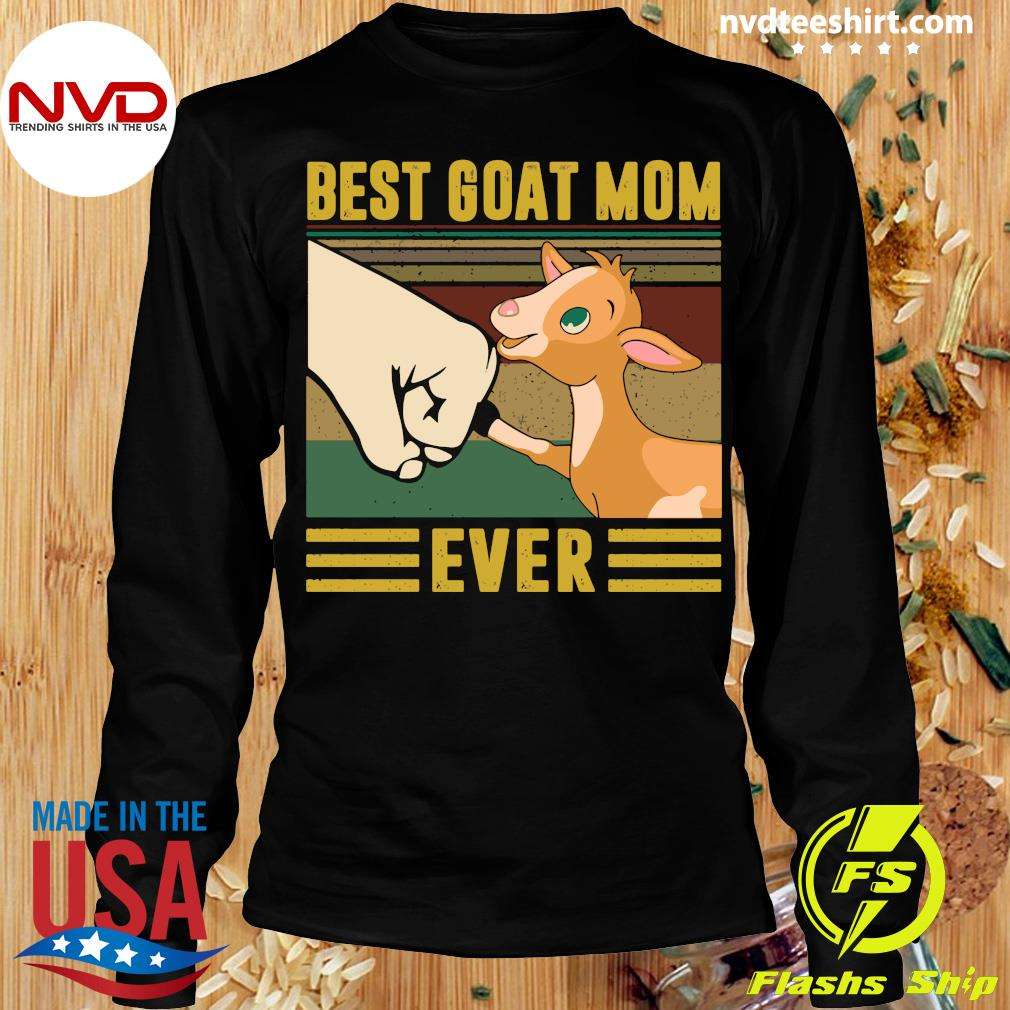 Best Goat Mom Ever Vintage Shirt Longsleeve