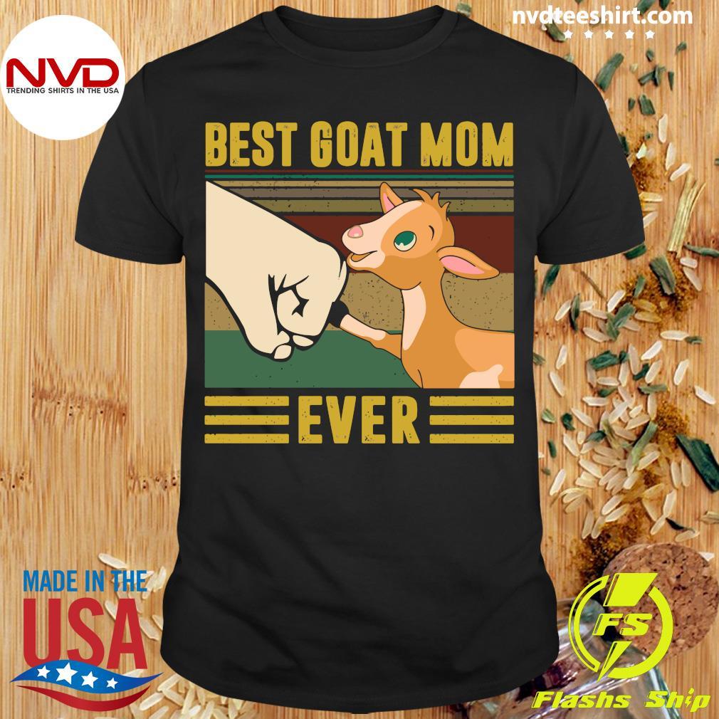 Best Goat Mom Ever Vintage Shirt