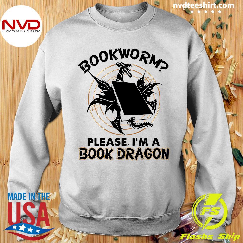 Bookworm Please I'm A Book Dragon Shirt Sweater