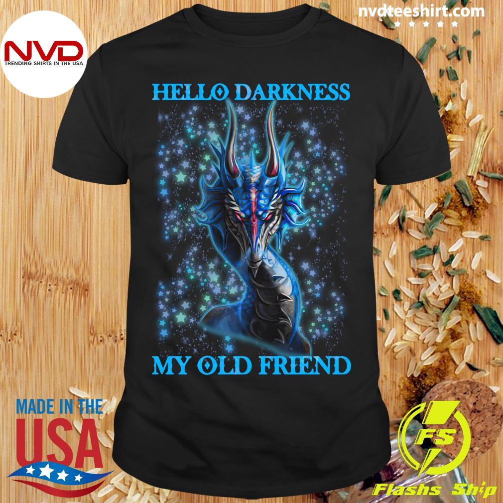 Dragon Hello Darkness My Old Friend Shirt