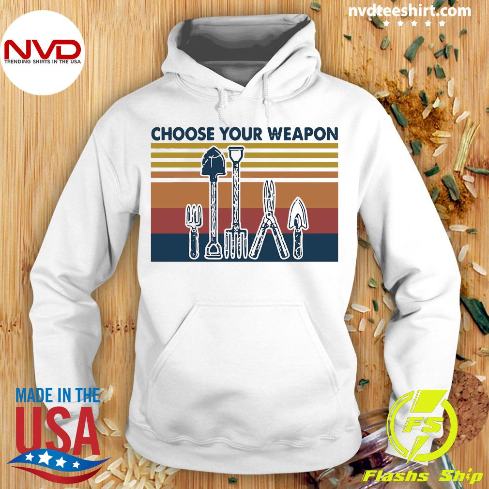 Famer Choose Your Weapon Vintage Shirt Hoodie