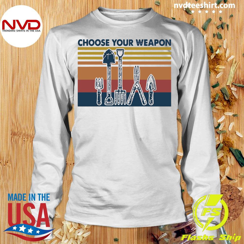 Famer Choose Your Weapon Vintage Shirt Longsleeve