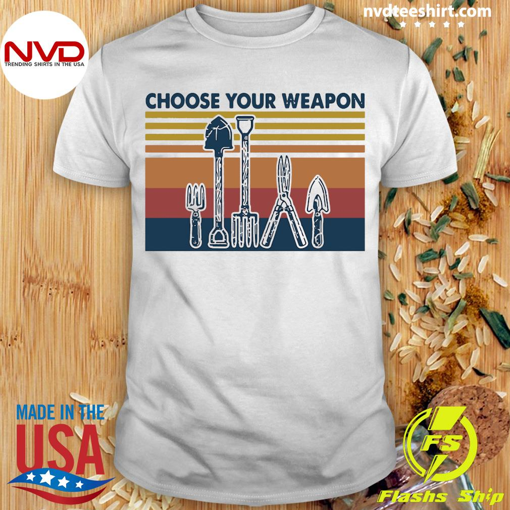 Famer Choose Your Weapon Vintage Shirt