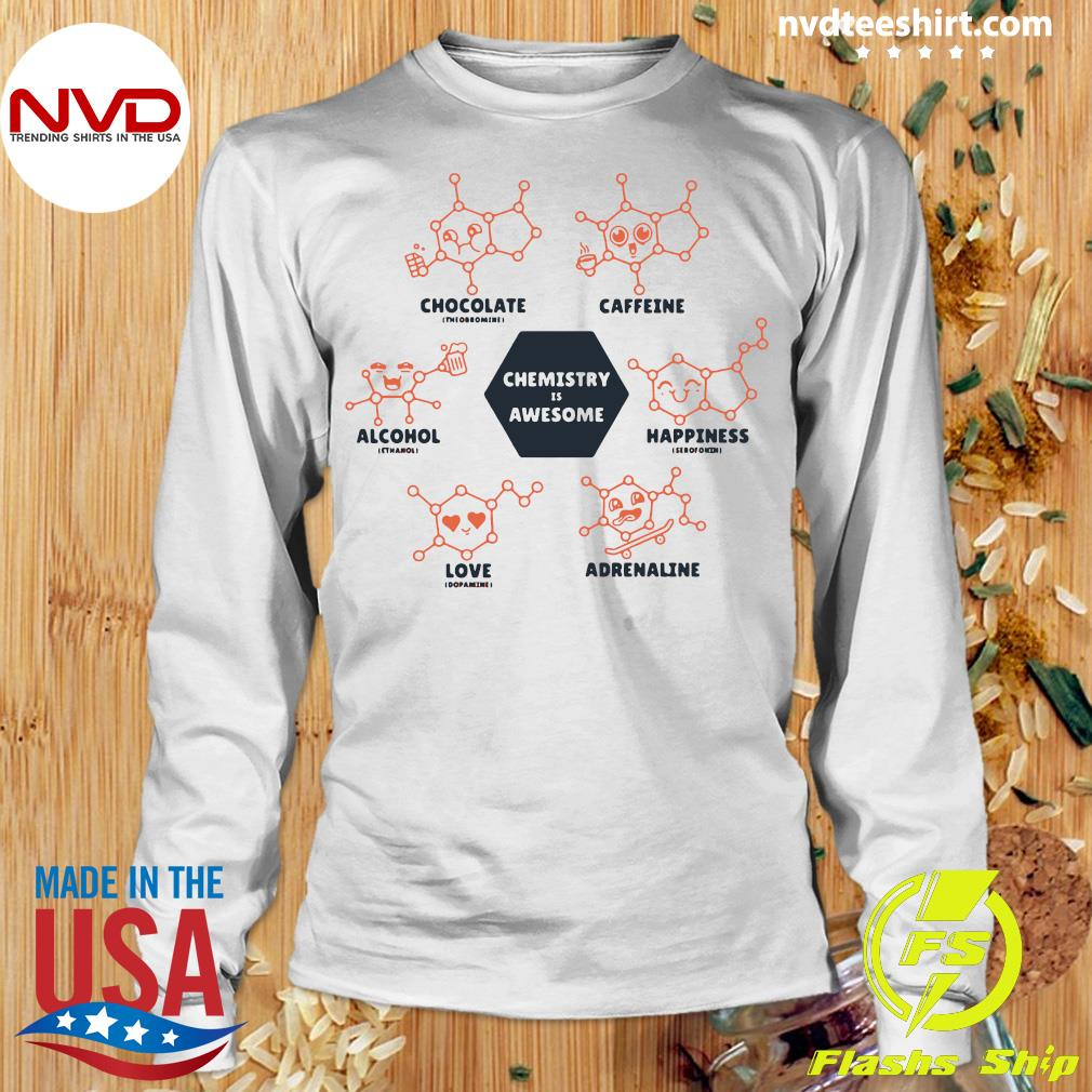 Funny Chemistry Is Awesome Shirt Longsleeve