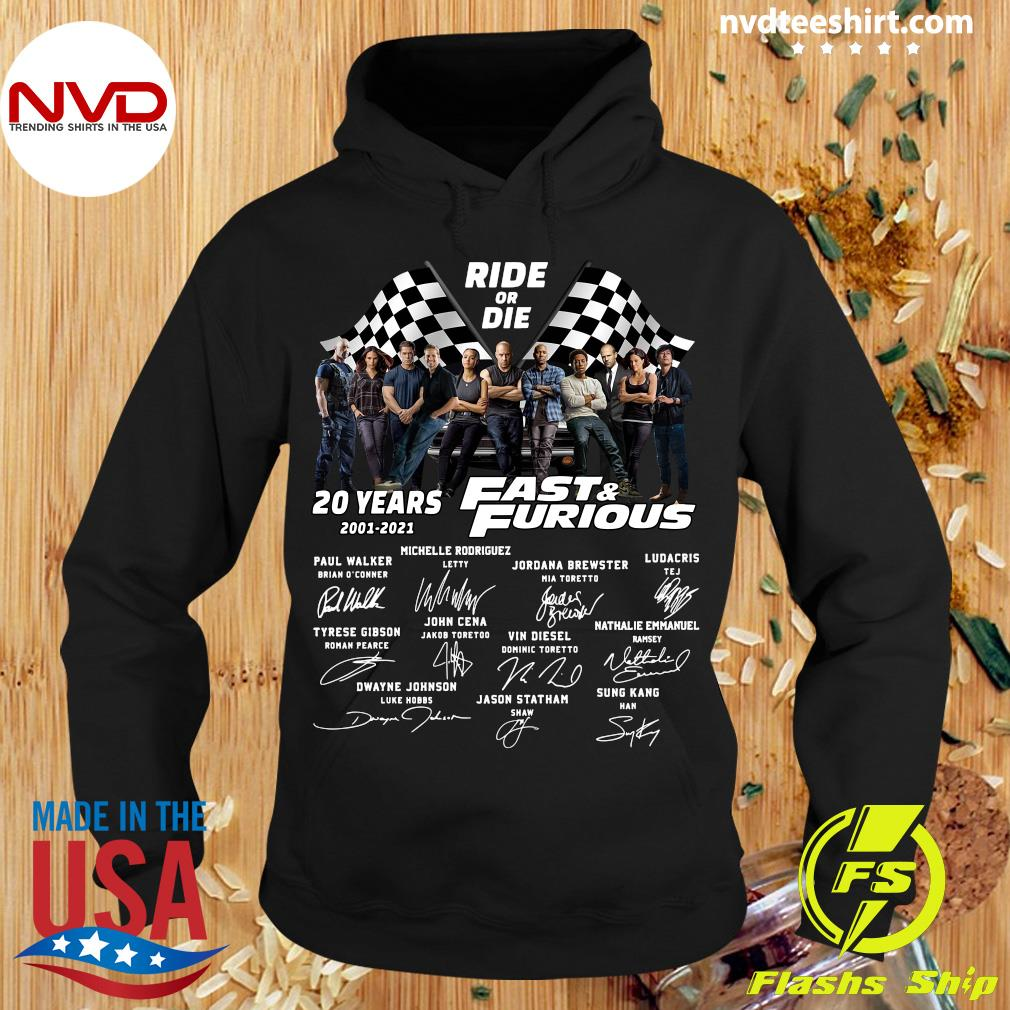 Funny Ride Or Die 20 Years 2001 2021 Fast And Furious Signatures Shirt Hoodie
