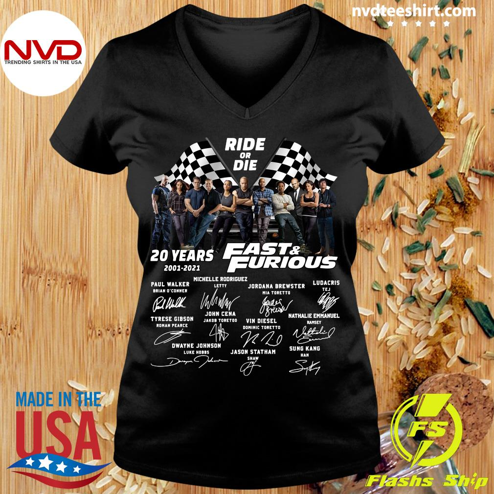 Funny Ride Or Die 20 Years 2001 2021 Fast And Furious Signatures Shirt Ladies tee