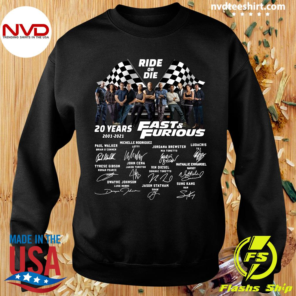Funny Ride Or Die 20 Years 2001 2021 Fast And Furious Signatures Shirt Sweater
