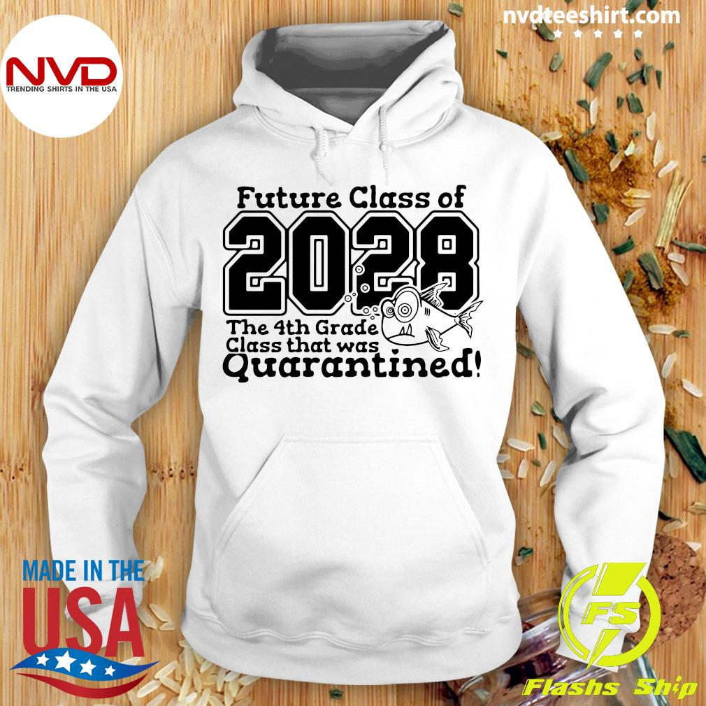 Future Class Of 2028 The 4Th Grade Class That Was Quarantined Vintage Shirt Hoodie